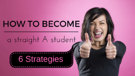 Content how to become a straight a student